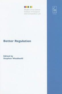 Better Regulation - Stephen Weatherill