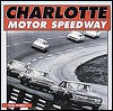 Charlotte Motor Speedway - Greg Fielden
