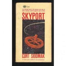 Skyport - Curt Siodmak