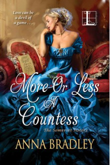 More or Less a Countess - Anna Bradley