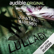 Lullaby - Scott Brick,Jonathan Maberry