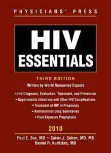 HIV Essentials - Paul Sax, Calvin Cohen, Daniel Kuritzkes