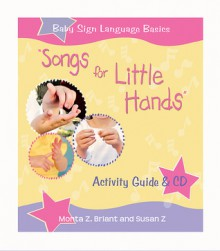 """Songs For Little Hands"": Activity Guide & CD - Monta Briant, Susan Z"