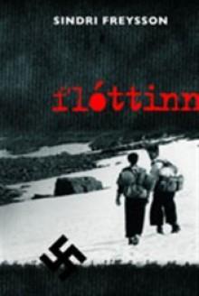 Flóttinn - Sindri Freysson