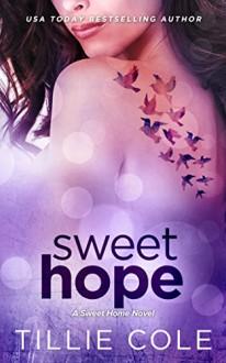 Sweet Hope (Sweet Home Series) - Tillie Cole