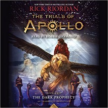 The Trials of Apollo, Book Two: The Dark Prophecy - Robbie Daymond,Rick Riordan
