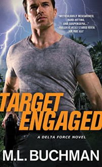 Target Engaged (Delta Force) - M. L. Buchman
