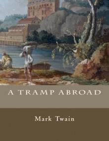 A Tramp Abroad - Mark Twain