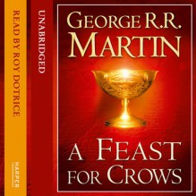 A Feast for Crows (Part Two): Book 4 of A Song of Ice and Fire - George R.R. Martin, Roy Dotrice