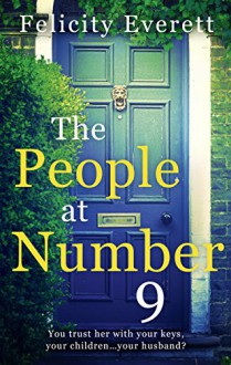 The People at Number 9 - Felicity Everett