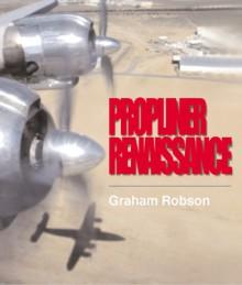 Propliner Renaissance - Graham Robson