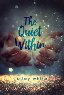 The Quiet Within - Olley White
