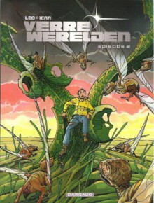 Verre Werelden Episode 2 (Verre Werelden,#2) - Léo, Icar