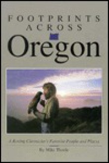 Footprints Across Oregon - Mike Theole