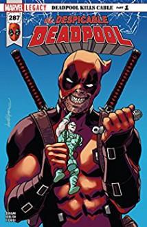 Despicable Deadpool (2017-) #287 - Gerry Duggan,David López,Scott Koblish