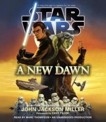 A New Dawn: Star Wars - Dave Filoni,John Jackson Miller