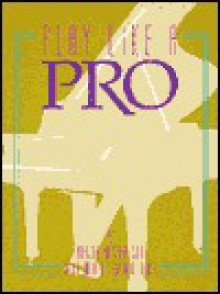 Play Like a Pro - Alfred A. Knopf Publishing Company