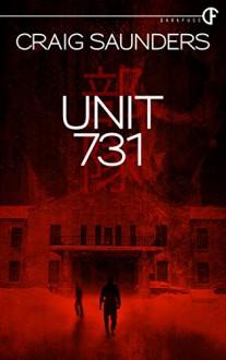 Unit 731 - Craig Saunders