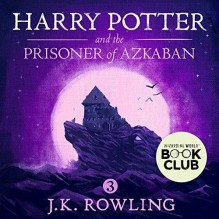 Harry Potter and the Prisoner of Azkaban - J.K. Rowling, Stephen Fry
