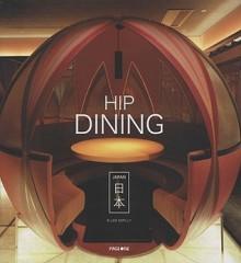 Hip Dining Japan - Ellen Nepilly