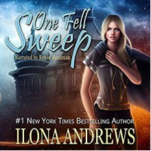 One Fell Sweep: Innkeeper Chronicles, Book 3 - Nancy Yost Literary Agency,Ilona Andrews,Renée Raudman