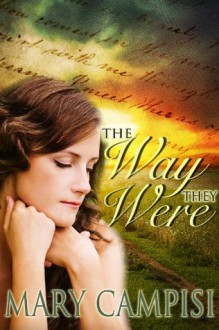 The Way They Were - Mary Campisi