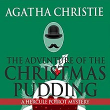 The Adventure of the Christmas Pudding - Agatha Christie, Charles Armstrong