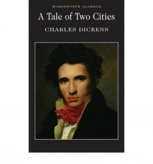 A Tale of Two Cities - Hablot Knight Browne, Charles Dickens, Peter Merchant