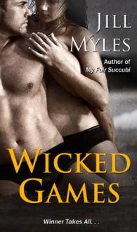 Wicked Games - Jill Myles