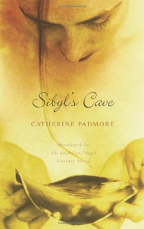Sibyl's Cave - Catherine Padmore