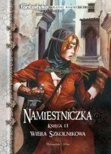 Namiestniczka. Dzieci Pogranicza. (Trylogia Suremu, #2) - Wiera Szkolnikowa, Rafał Dębski