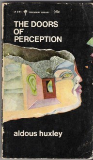 The Doors of Perception - Aldous Huxley