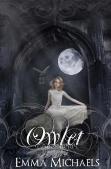 Owlet - Emma Michaels