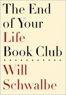 The End of Your Life Book Club -