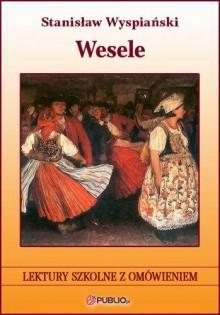 Wesele - Wyspiański Stanisław