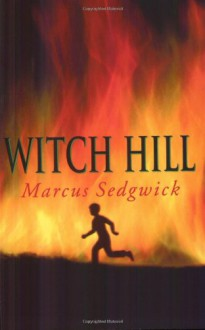 Witch Hill - Marcus Sedgwick