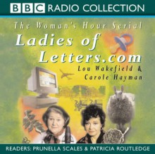 Ladies of Letters.com - Carole Hayman;Lou Wakefield