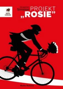 """Projekt """"Rosie"""" - Graeme Simsion"""