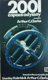 2001: A Space Odyssey - Arthur C. Clarke