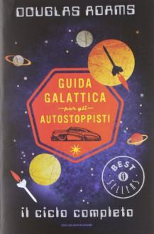 Guida galattica per gli autostoppisti - Douglas Adams, Laura Serra