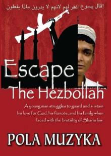 Escape the Hezbollah - Pola Muzyka