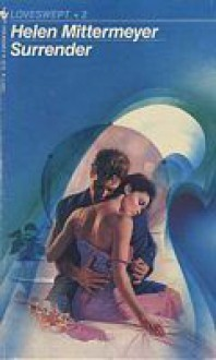 Surrender (Loveswept, No 2) - Helen Mittermeyer