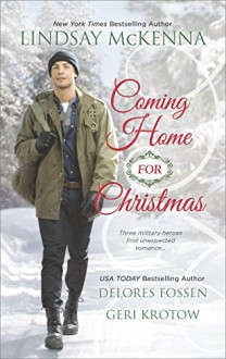 Coming Home for Christmas: Christmas AngelUnexpected GiftNavy Joy - Lindsay McKenna,Delores Fossen,Geri Krotow