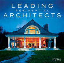 Leading Residential Architects - Pamela Lerner Jaccarino, Beth Dunlop