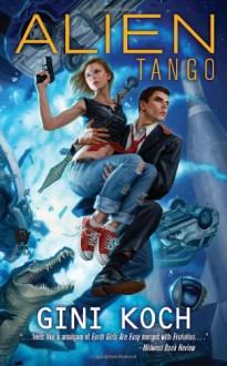 Alien Tango - Gini Koch