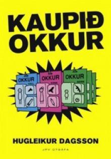 Kaupið okkur - Hugleikur Dagsson