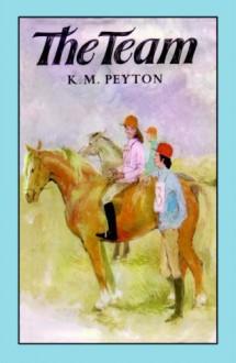 The Team - K.M. Peyton