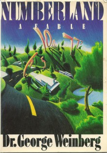 Numberland: A Fable - George Weinberg