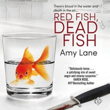 Red Fish, Dead Fish (Fish Out of Water Book 2) - Amy Lane,Greg Tremblay