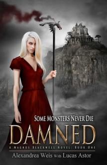 Damned - Lucas Astor,Alexandrea Weis